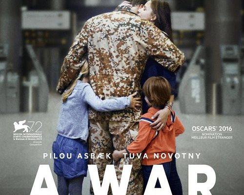 """"""" A WAR """" : a war of wars, a great film"""