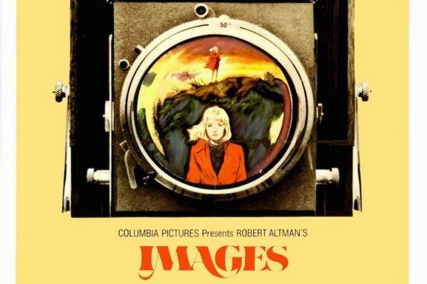 [critical] IMAGES, Robert Altman