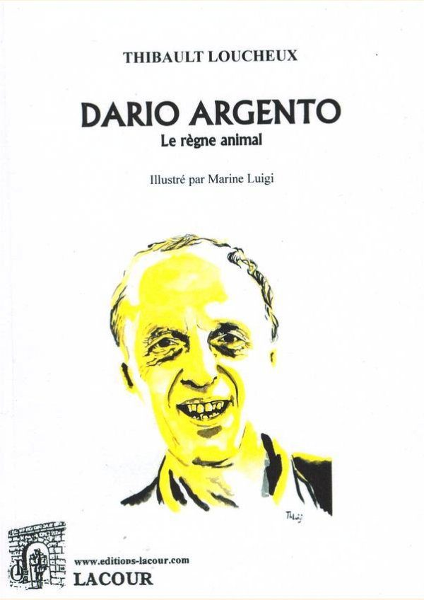 """DARIO ARGENTO, THE ANIMAL KINGDOM"" : a book on the trilogy, the magician's fantastic"
