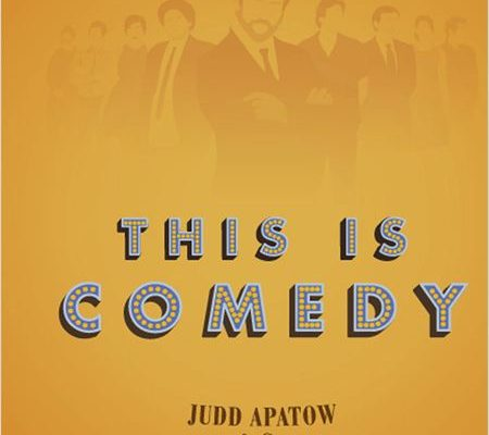 [Interview] THIS IS COMEDY, JUDD APATOW AND CO