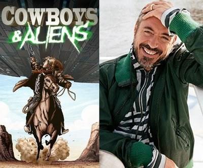 Jon Favreau / Robert Downey Jr. : Cowboys & Aliens
