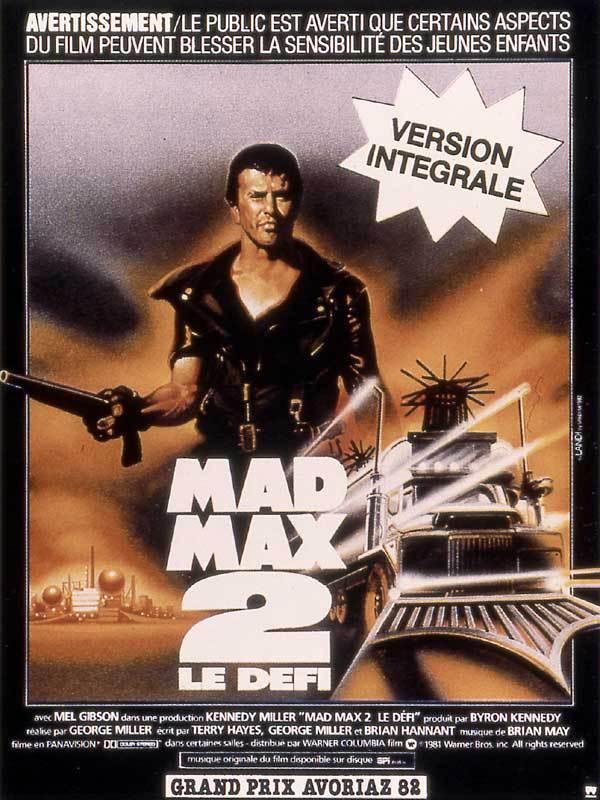 MAD MAX 2 (1981), où comment inventer un genre, le post-apo !