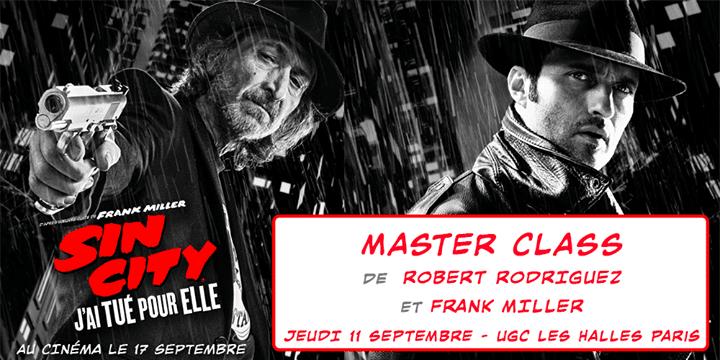 Masterclass Sin City 2 : Robert Rodriguez et Frank Miller