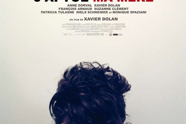 Retrospective Xavier Dolan : I KILLED MY MOTHER