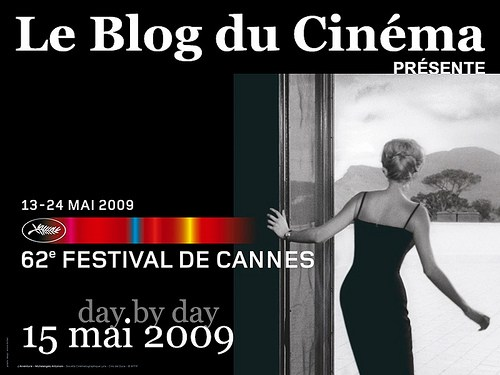 [video] 62nd Cannes film Festival – Day by Day – 15 may 2009