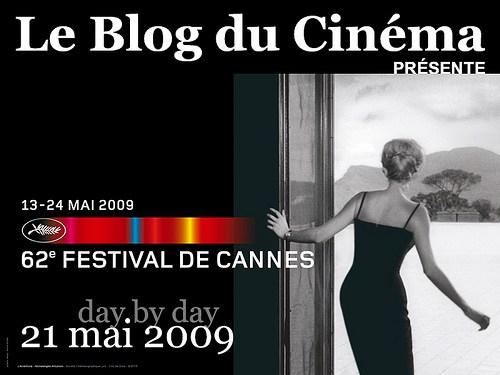 [vidéo] 62ème Festival de Cannes – Day by Day – 21 mai 2009